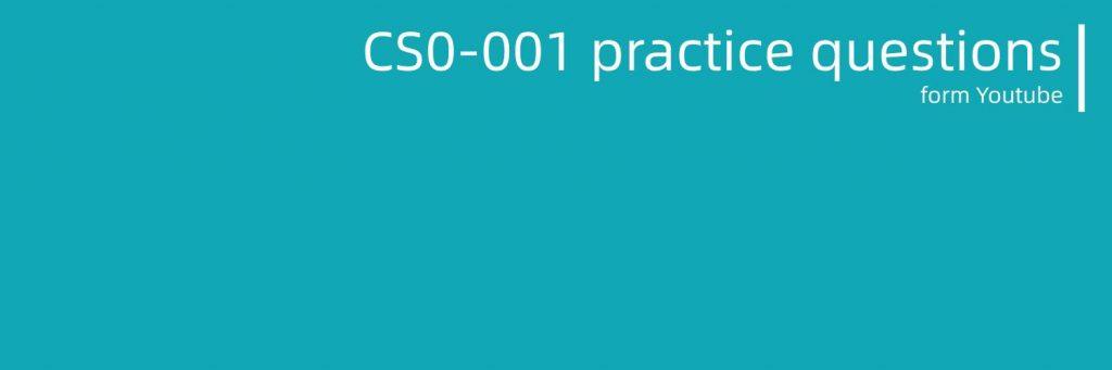CS0-001 practice questions